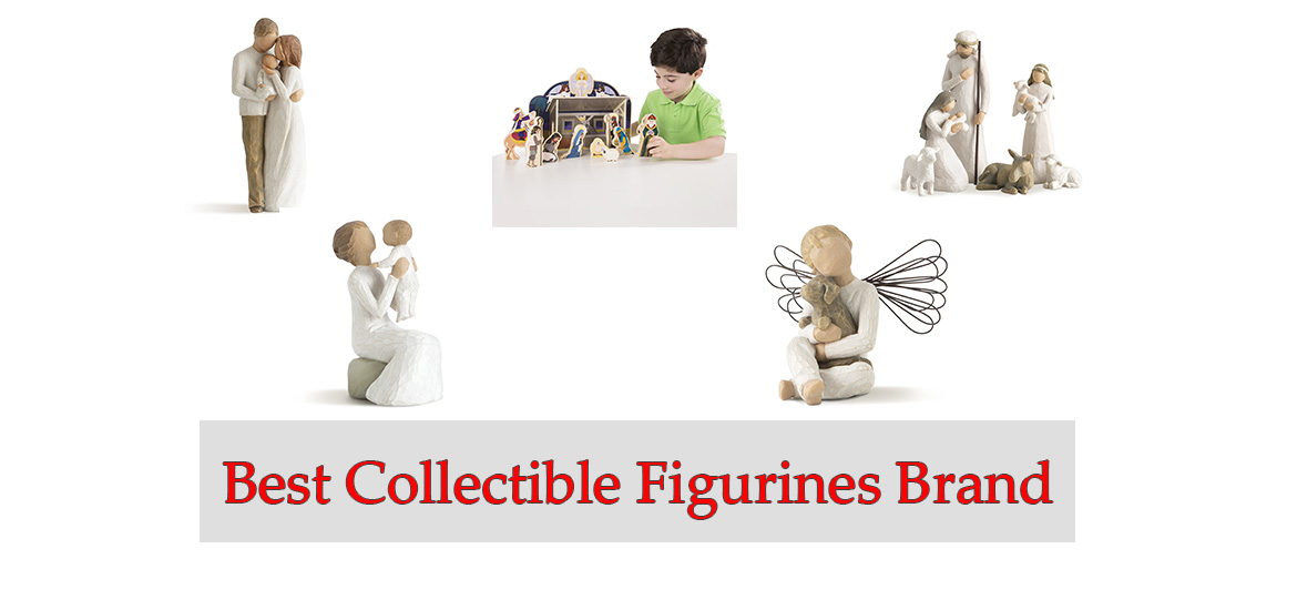 Best Collectible Figurines Brand