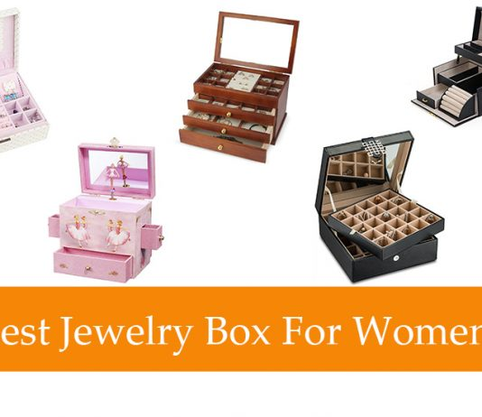 Best Jewelry Box For Women Review